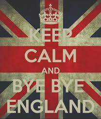 bye England